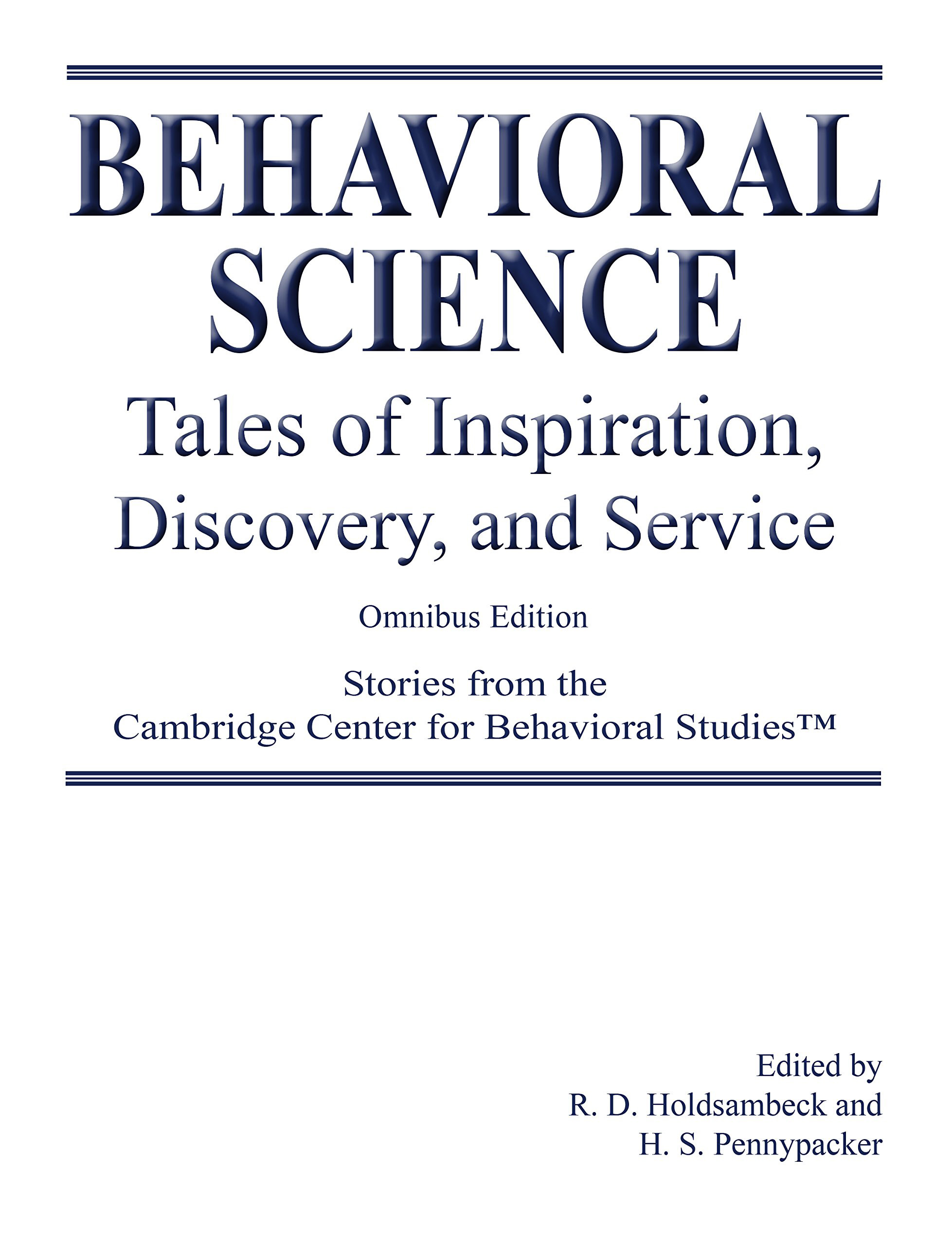 Behavioral Science Tales Of Inspiration Discovery And Service