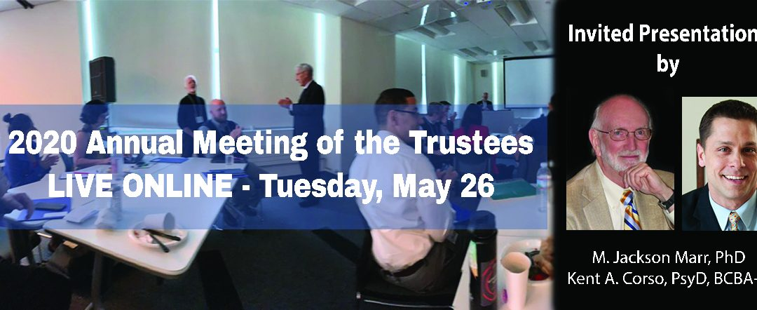 2020 Annual Meeting of the Trustees